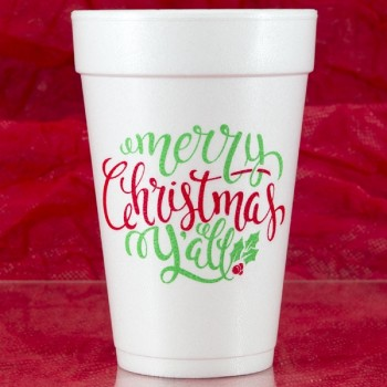 Christmas Cups Styrofoam 16oz Pre-printed | Merry Christmas Y'all (Red/Green Ink) | FCC181