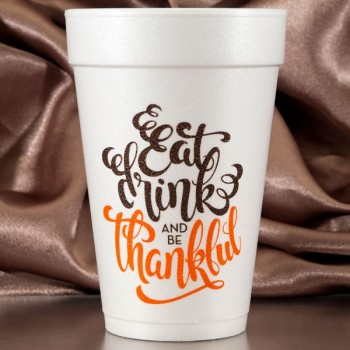 Thanksgiving Cups Styrofoam 16oz Pre-printed | Thanks (Brown/Orange Ink) | FCT012