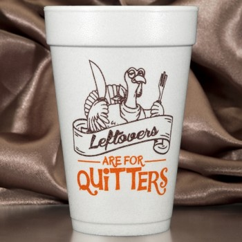 Thanksgiving pre-printed styrofoam cups | 16oz foam | FCT014 Quitters