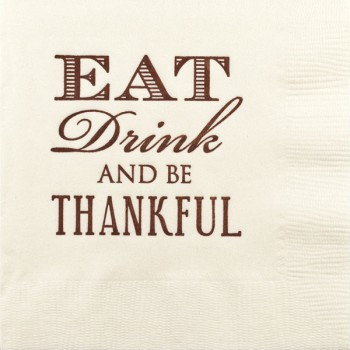 thanksgiving eat drink be thankful pre-printed beverage napkins