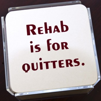 QC2031 rehab humorous coaster