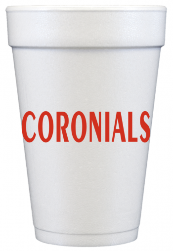 COA201 16oz foam | Coronials