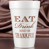 thanksgiving eat drink be thankful styrofoam cup 16oz pre-printed CupOfArms