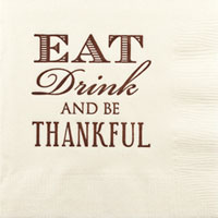 thanksgiving eat drink be thankful beverage napkins pre-printed CupOfArms